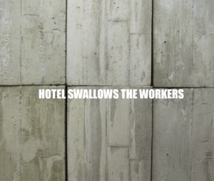 Paul-Carter-HOTEL-SWALLOWS-THE-WORKERS_670