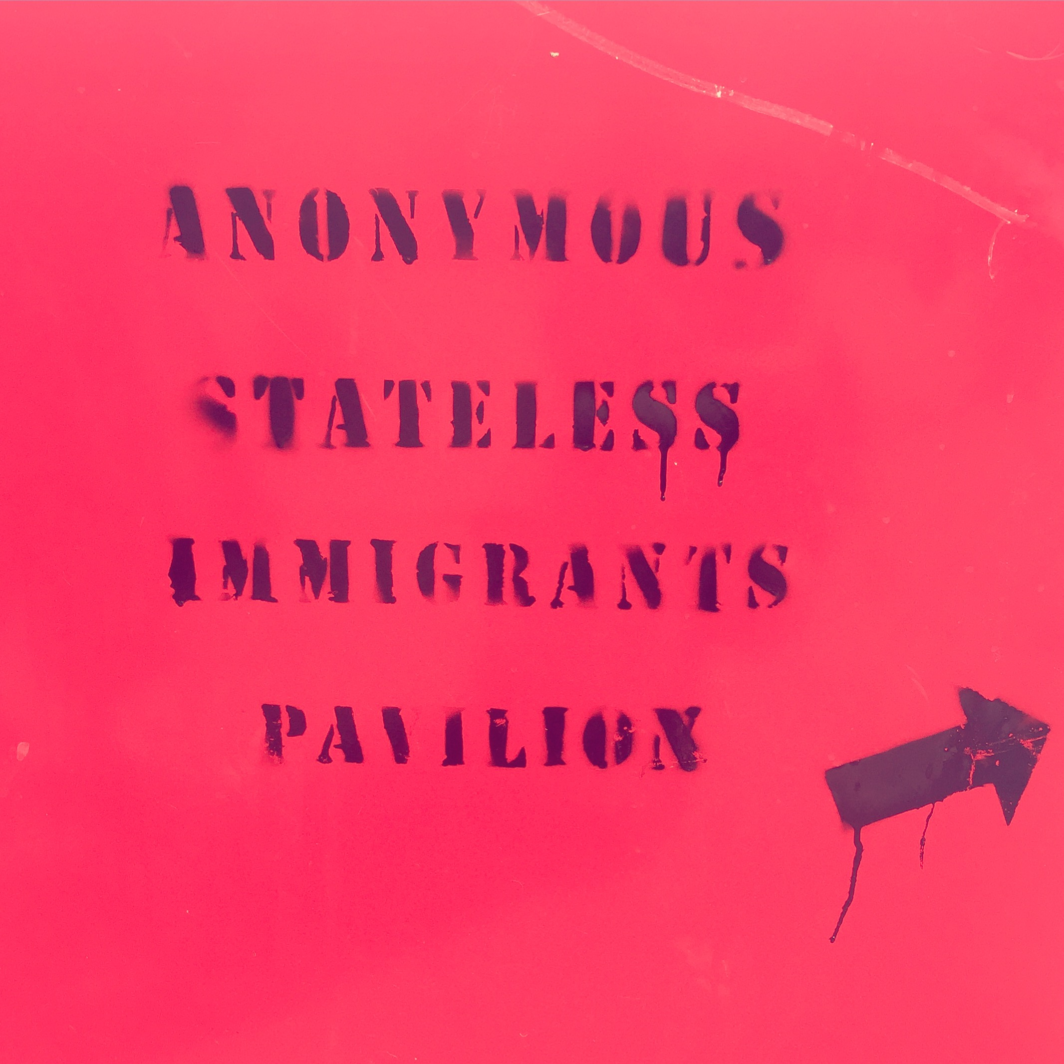 Anonymous Stateless Immigrants Pavilion