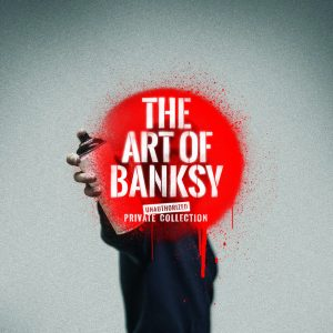 The world's largest touring exhibition of Banksy artworks comes to London FAD MAGAZINE